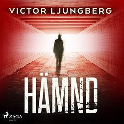 Ljungberg, Victor - Hämnd, audiobook