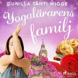 Wigge, Gunilla Tähti - Yogalärarens familj, audiobook