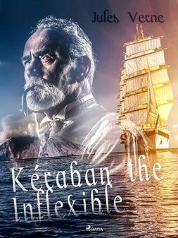 Verne, Jules - Kéraban the Inflexible, ebook