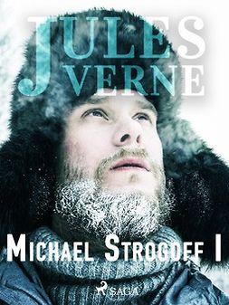 Verne, Jules - Michael Strogoff I, ebook