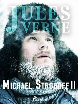 Verne, Jules - Michael Strogoff II, ebook