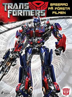Wilkens, S.G. - Transformers 1 - Baserad på första filmen, e-kirja