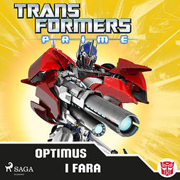 Transformers, - - Transformers Prime - Optimus i fara, audiobook