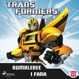 Transformers, - - Transformers Prime - Bumblebee i fara, audiobook