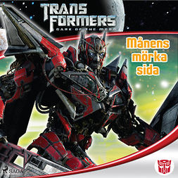 Kelly, Michael - Transformers 3 - Månens mörka sida, audiobook
