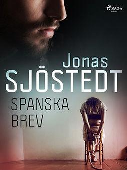 Sjöstedt, Jonas - Spanska brev, ebook