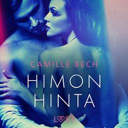 Bech, Camille - Himon hinta - eroottinen novelli, äänikirja
