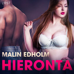 Edholm, Malin - Hieronta - eroottinen novelli, äänikirja