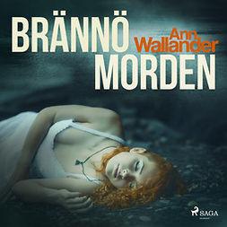 Wallander, Ann - Brännömorden, audiobook