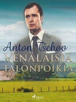 Tsehov, Anton - Venäläisiä talonpoikia, e-kirja