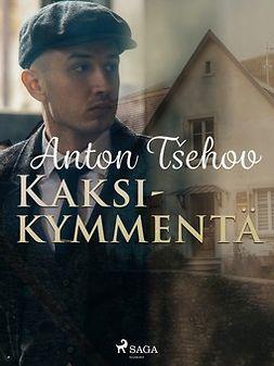 Tsehov, Anton - Kaksikymmentä, e-kirja