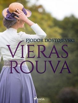 Dostojevski, Fjodor - Vieras rouva, e-bok