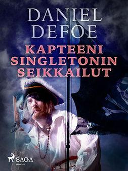 Defoe, Daniel - Kapteeni Singletonin seikkailut, ebook