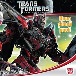 Kelly, Michael - Transformers - Kuun pimeä puoli, äänikirja