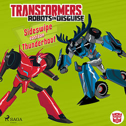 Sazaklis, John - Transformers - Robots in Disguise - Sideswipe vastaan Thunderhoof, audiobook