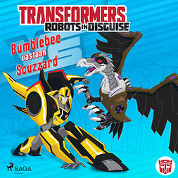 Sazaklis, John - Transformers - Robots in Disguise - Bumblebee vastaan Scuzzard, audiobook