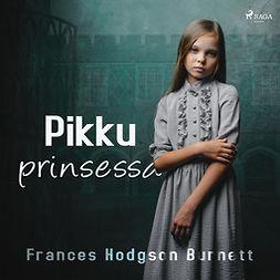 Burnett, Frances Hodgson - Pikku prinsessa, äänikirja