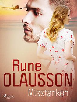 Olausson, Rune - Misstanken, ebook