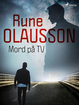 Olausson, Rune - Mord på TV, ebook