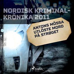Löfgren, Björn - Antons mössa utlöste mord på Strøget, audiobook