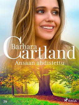Cartland, Barbara - Ansaan ahdistettu, e-kirja