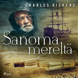 Dickens, Charles - Sanoma mereltä, äänikirja