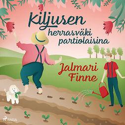 Finne, Jalmari - Kiljusen herrasväki partiolaisina, äänikirja