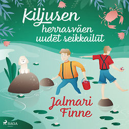 Finne, Jalmari - Kiljusen herrasväen uudet seikkailut, äänikirja