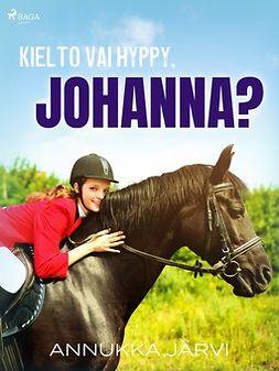 Järvi, Annukka - Kielto vai hyppy, Johanna?, e-kirja