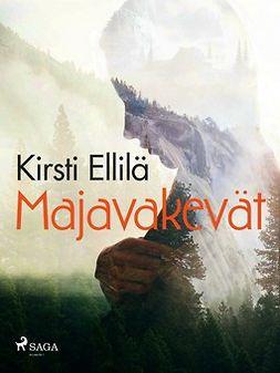 Ellilä, Kirsti - Majavakevät, e-kirja