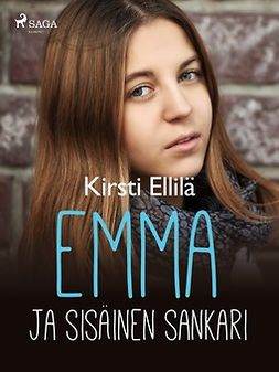 Ellilä, Kirsti - Emma ja sisäinen sankari, ebook