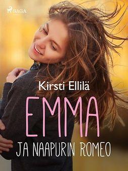 Ellilä, Kirsti - Emma ja naapurin Romeo, e-bok