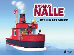 Hansen, Vilhelm - Rasmus Nalle bygger ett skepp, e-kirja