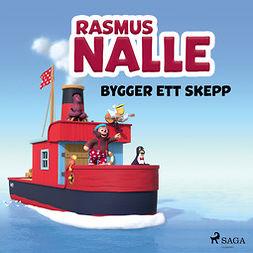 Hansen, Vilhelm - Rasmus Nalle bygger ett skepp, äänikirja