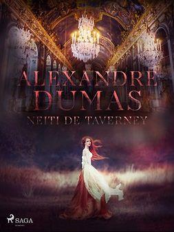 Dumas, Alexandre - Neiti de Taverney, ebook