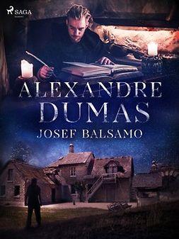 Dumas, Alexandre - Josef Balsamo, e-bok