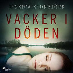 Storbjörk, Jessica - Vacker i döden, audiobook