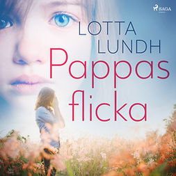 Lundh, Lotta - Pappas flicka, audiobook