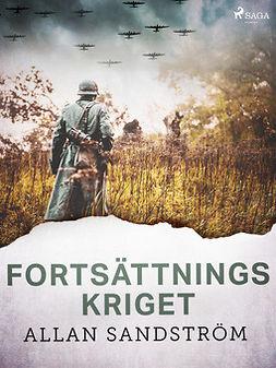 Sandström, Allan - Fortsättningskriget, ebook