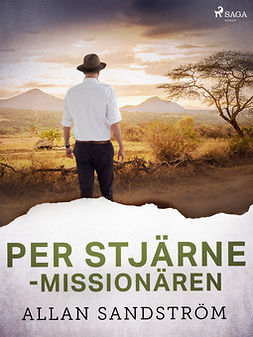 Sandström, Allan - Per Stjärne - missionären, ebook