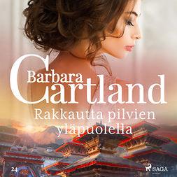 Cartland, Barbara - Rakkautta pilvien yläpuolella, äänikirja