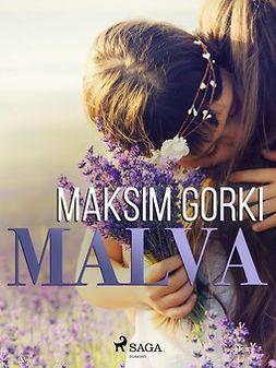 Gorki, Maksim - Malva, e-kirja