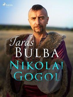Gogol, Nikolai - Taras Bulba, e-kirja