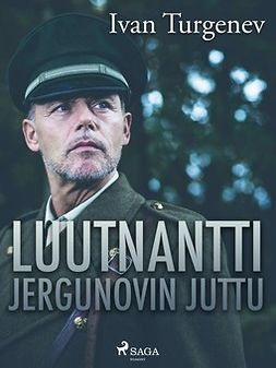 Turgenev, Ivan - Luutnantti Jergunovin juttu, e-kirja