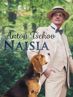 Tsehov, Anton - Naisia, e-kirja
