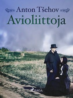 Tsehov, Anton - Avioliittoja, e-kirja