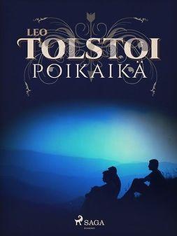Tolstoi, Leo - Poikaikä, e-kirja