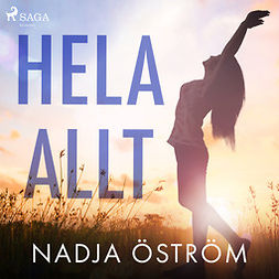 Öström, Nadja - Hela allt, audiobook
