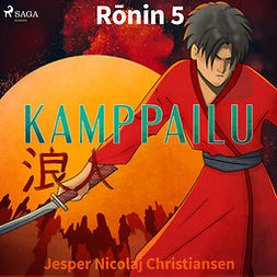 Christiansen, Jesper Nicolaj - Ronin 5 - Kamppailu, audiobook
