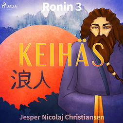 Christiansen, Jesper Nicolaj - Ronin 3 - Keihäs, audiobook